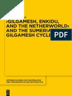 Alhena Gadotti - 'Gilgamesh, Enkidu, and the Netherworld' and the Sumerian Gilgamesh Cycle (Walter de Gruyter, 2014).pdf
