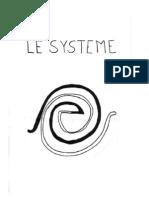 Le SYSTEME