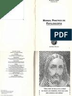 Manual Práctico de Papiloscopia - Alberto Perez