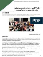 La Tumba de Franco_ Cientos de Nostálgicos Protestan en El Valle de Los Caídos Contra La Exhumación de Franco _ Público