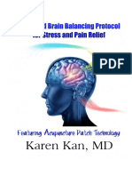Brain Balancing Protocol Dr. Karen March 2014