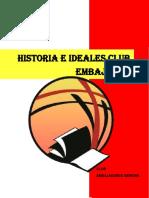 Historia e Ideales
