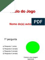 Modelo Jogo Power Point