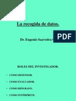 7.-La Recogida de Datos.
