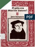 BUSQUETS, J., Quien era Martin Lutero, Sigueme, 1986.pdf