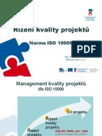 04 Řízení Kvality Projektu Dle ISO 10006