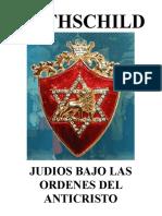 Rothschild Judios Bajo Las Ordenes Del Anticristo
