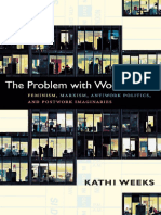 Kathi Weeks, The Problem With Work Feminism, Marxism POSTWORK