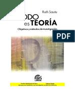 Sautu - Todo es teoria objetivos y métodos de investigación Sociología 2005.pdf