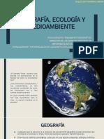 1. Geografia, Ecologia y Medioambiente