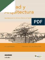 Ciudad y Arquitectura - Jose-Barbagallo - ARQUI LIBROS - AL - .pdf