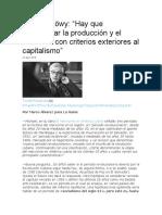 Michael Löwy. Hay Que Reorganizar La Producción y El Consumo Con Criterios Exteriores Al Capitalismo