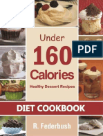 (Diet & Healthy Cookbooks Collection Volume 1) R. Federbush, Ronnie Federbush-Diet Cookbook_ Healthy Dessert Recipes Under 160 Calories_ Naturally, Delicious Desserts That No One Will Believe They Are