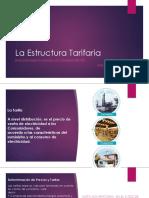 La Estructura Tarifaria