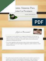Distintas Maneras Para Tratar La Psoriasis