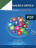 Investigaçao e Crítica de Prodctos Multimedia