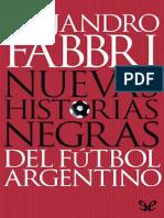 Fabbri, Nuevas historias negras del fútbol argentino