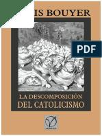 Descomposición Del Catolicismo por Bouyer