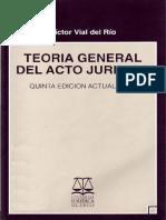 (T) Vial, Víctor - Teoría General Del Acto Jurídico