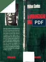 Santos, M (1993). a Urbanización Brasilera