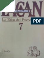 Seminario 7. La ética del psicoanálisis [Jacques Lacan].pdf