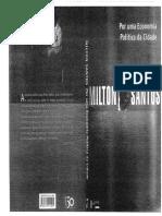 Santos, M (1994) Por Uma Economía Política Da Ciudade.