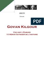 Kilgour Govan - Ceci Est l'Europe 10 Héros Outsider de l'Histoire