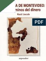 Jacob, Raúl - Más allá de Montevideo. Los caminos del dinero.pdf
