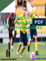 Ejercicios de Futbol Base en Distintas Edades (El Mister de Futbol Mundial)