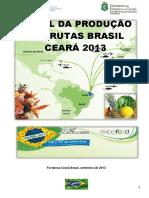 Perfil Da Producao de Frutas Brasil Ceara 2013 Frutal