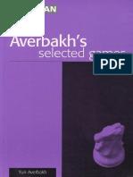 Averbakh - Averbakh's Selected Games
