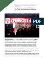 La nueva Norma que regula a los camiones full trailers modificará su costo y la base de mantenimiento- Kenworth