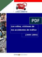 Los niños, víctimas de los accidentes de tráfico. 2000 - 2004