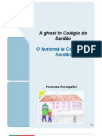Portugal Story - A ghost in Colegio do Sardao