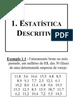1+-+Estatística+Descritiva+-+profª+Liliana+(Nova+versão+do+material+'1+-+Estatítica+Descritiva+-+prof+Eduardo+Campos').pdf