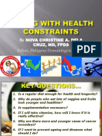 Coping with Health Constraints