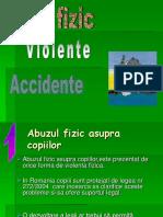 Abuz Fizic, Accidente ,Violenta.ppt
