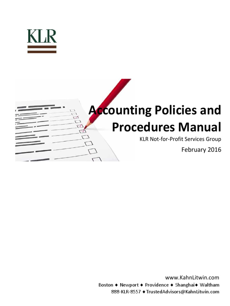 Accounting Policies and Procedures Manual: February 2016