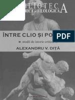 A V Diță, Intre Clio si Polemos - Studii de Istorie Critică