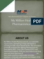 Presentation of My Million health pharmaceuticals