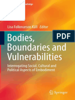 [Crossroads of Knowledge] Lisa Folkmarson Käll (eds.) - Bodies, Boundaries and Vulnerabilities_ Interrogating Social, Cultural and Political Aspects of Embodiment (2016, Springer International Publishing).pdf