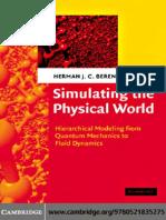 Herman J. C. Berendsen - Simulating the physical world_ Hierarchical modeling from quantum mechanics to fluid dynamics (2007, Cambridge University Press).pdf