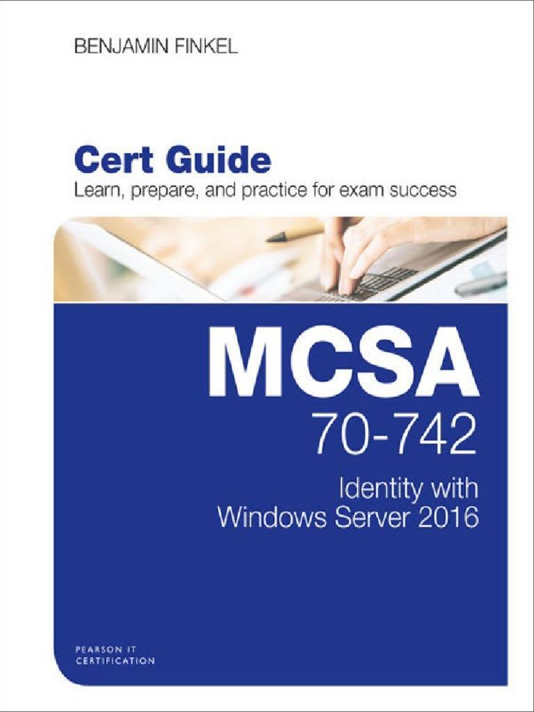 MCSA 70-742 Cert Guide_ Identity With Windows Server 2016