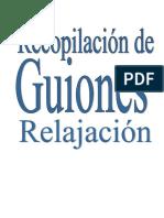 Recopilación de Guiones RELAJACION