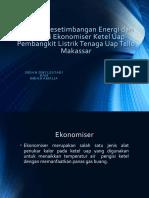 Analisis Kesetimbangan Energi Dan Eksergi Ekonomiser Ketel Uap