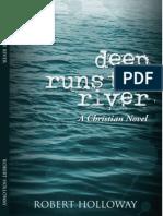 Deep Runs the River by Robert Holloway