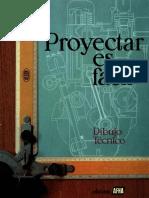 PROYECTAR ES FÁCIL Dibujo Técnico 2
