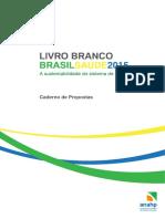 LivroBranco_Anahp_BrasilSaude2015_CadernodePropostas_LOW.pdf