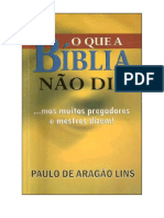 Paulo de Aragão Lins - O Que a Bíblia Não Diz (1)
