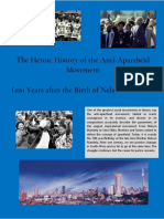 The Heroic History of the Anti-Apartheid Movement  (100 Years after the Birth of Nelson Mandela)